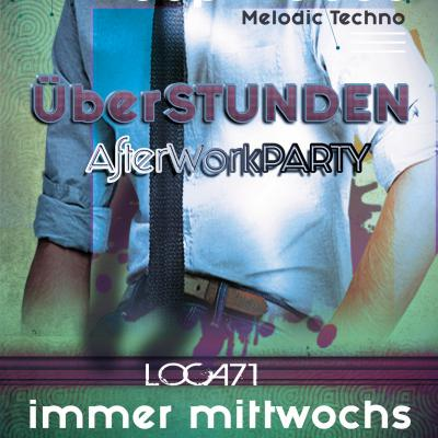 ÜberSTUNDEN | elektronische AfterWork-Party