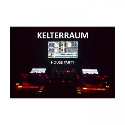 KELTERRAUM House Party