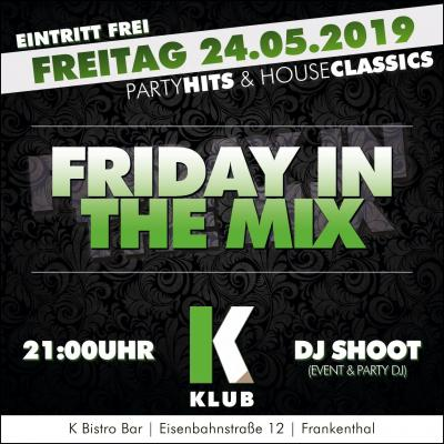 Friday in the Mix - DJ SHOOT