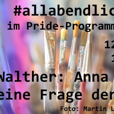 78. #allabendlichqueer: J. Walther